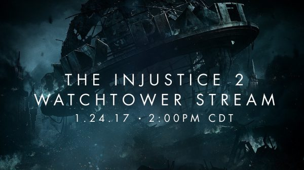Injustice 2 Watchtower Live Stream to Reveal A New Character